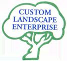 Custom Landscape Enterprise, Inc.